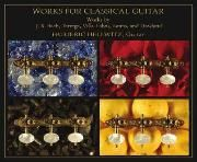 CD cover for Works for Classical Guitar, by Dr. Hellwitz